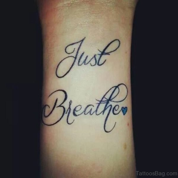 Awesome Just Breathe Word Tattoo