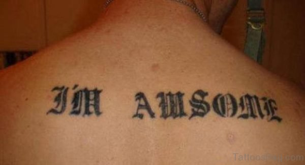Awesome Old English Tattoo On Back