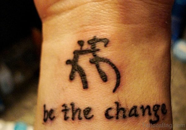 Be The Change Symbol Tattoo On Wrist