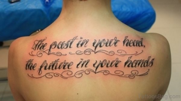 Beautiful Wording Tattoo On Back