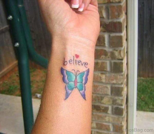 Believe Butterfly Tattoo On Wrist