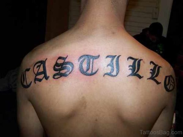 Brilliant Old English Tattoo On Back