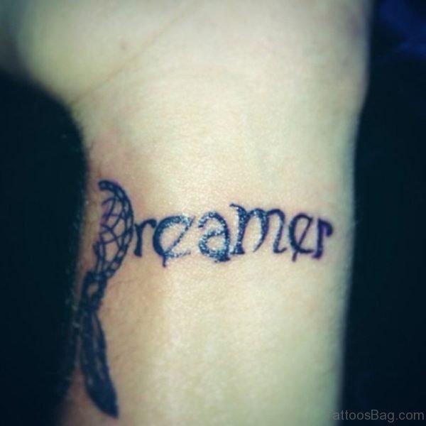 Dreamer Quote Tattoo