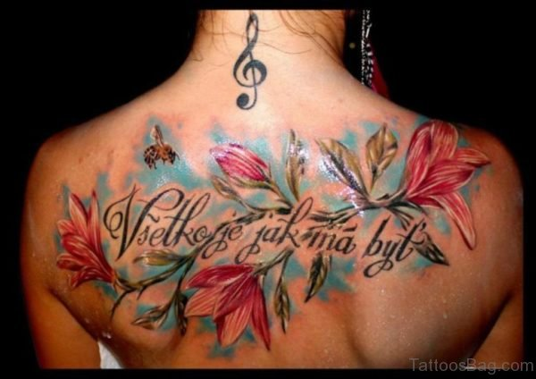Flower And Wording Tattoo On Back
