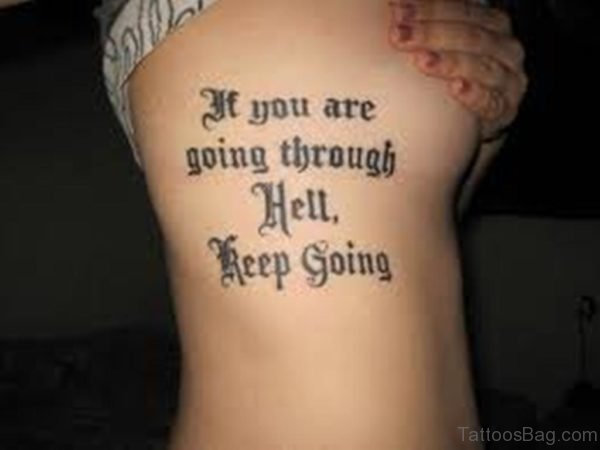 If You Are Through Hell Old English Font Tattoo