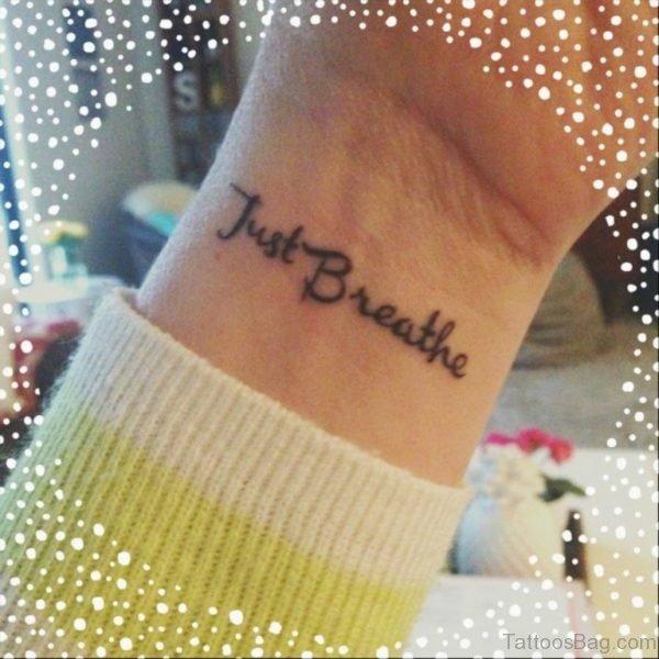 Just Breathe Wrist Tattoo