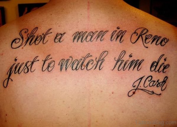 Just To Watch Him Die Old English Tattoo