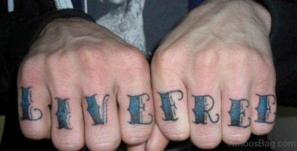 Live Free Wording Tatto