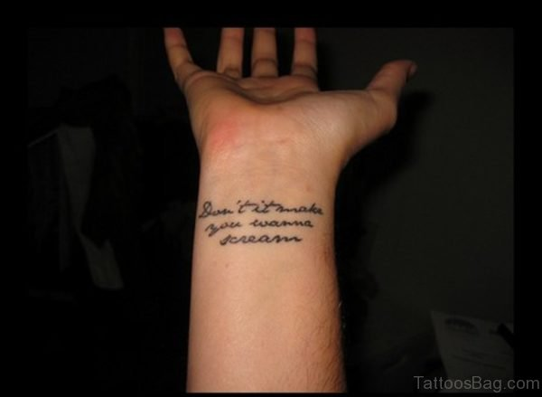 Nice Quotes Tattoo On Wrist
