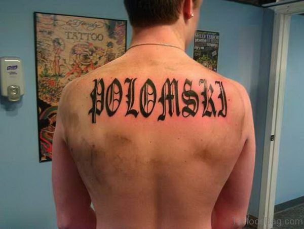 Old English Lettering Back Tattoo