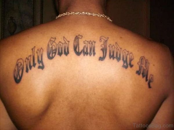 Only God Can Judge Me Old English Tattoo