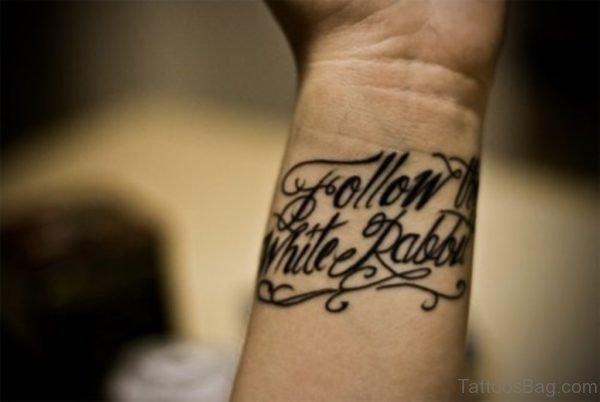 Quotes Tattoo On Wrist