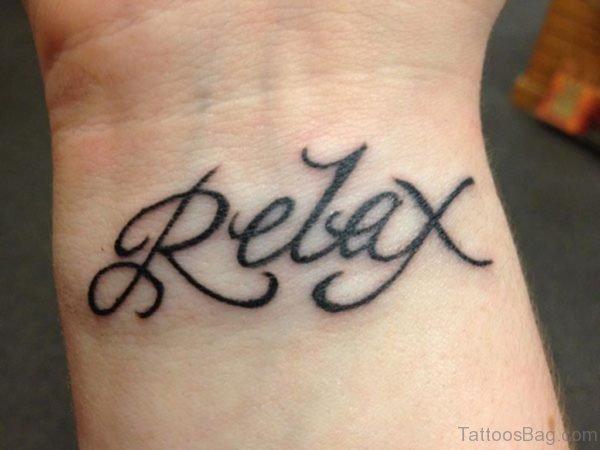 Relax Tattoo On Wrist