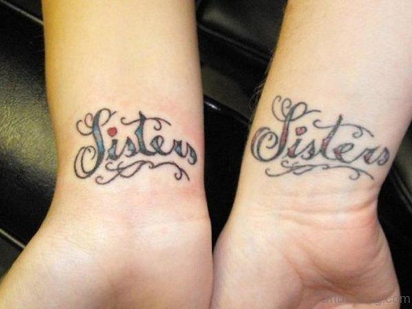 Sisters Tattoo On Wrist