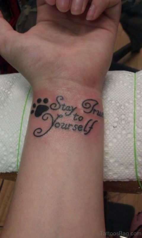 Stay True To Yourself Wording Tattoo