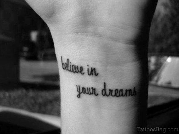 Trust Your Dreams Tattoo On Wrist