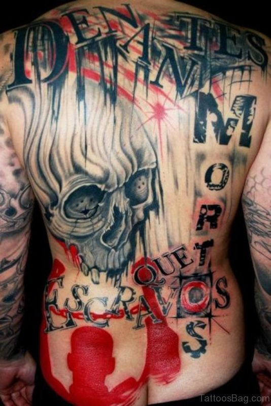 Wording And Skull Tattoo
