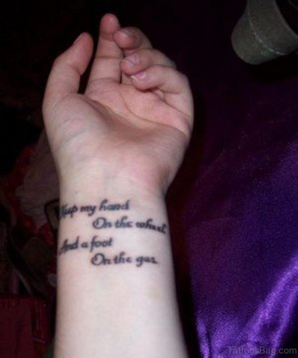 Wording Tattoo On Wrist
