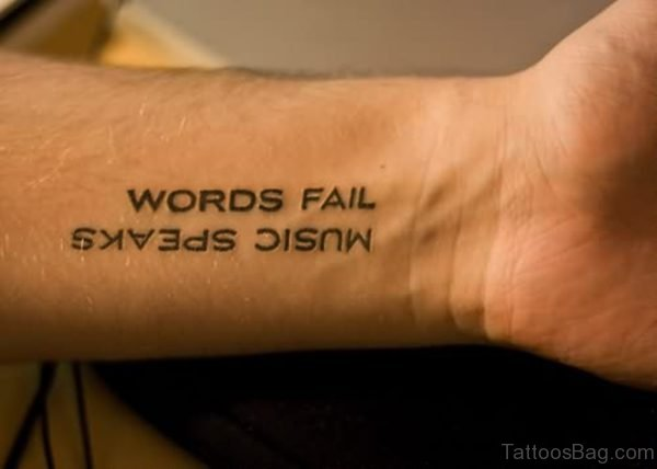 Words Fail Tattoo On Wrist