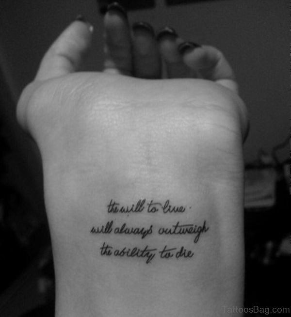 Ability To Die Quote Tattoo On Wrist
