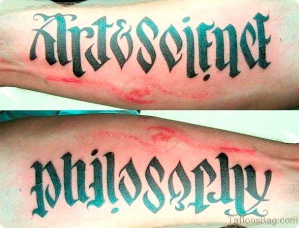 Amazing Ambigram Philosophy Lettering Tattoo