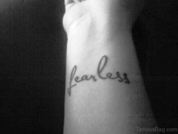 Amazing Fearless Wrist Tattoo