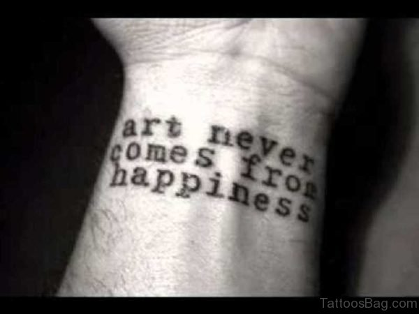 Art Never Comes Quote Tattoo