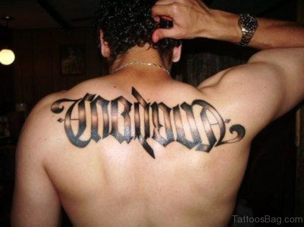 Awesome Ambigram Tattoo On Back
