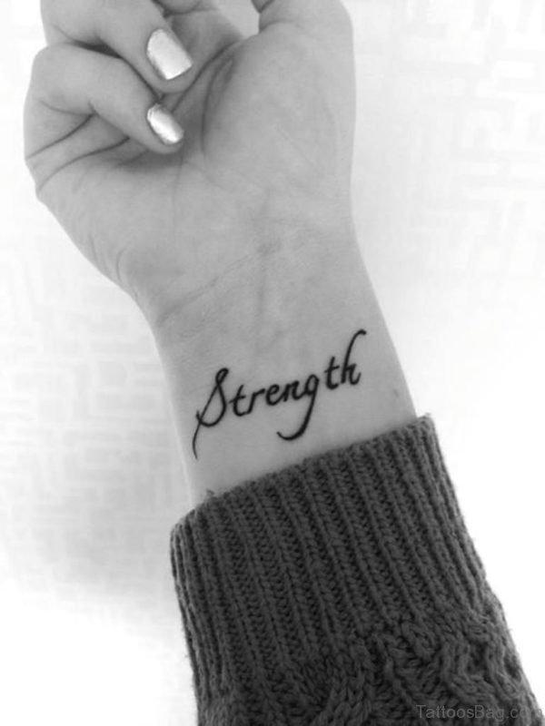 Beautiful Strength Word Tattoo On Wrist