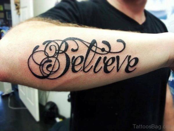 Believe Wording Tattoo Arm