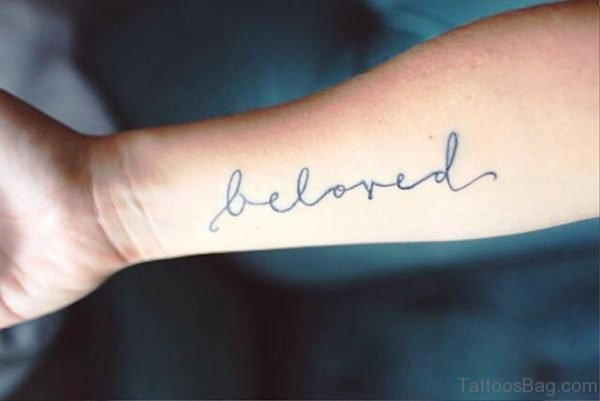 Beloved Wrist Tattoo