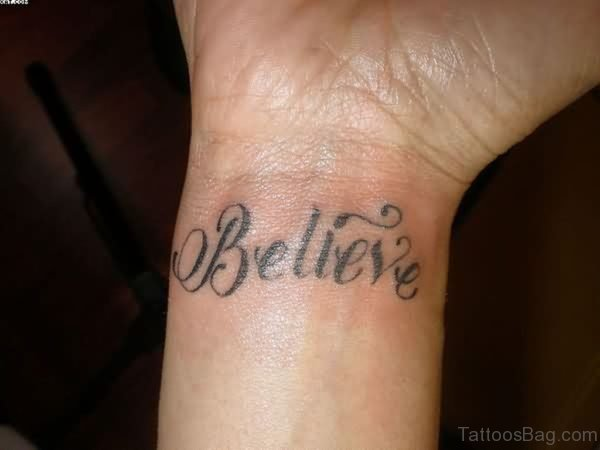 Black Ink Believe Word Tattoo For Wrist