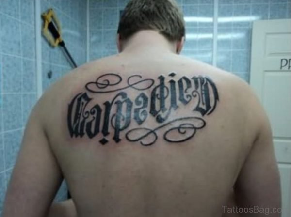 Carpe Diem Ambigram Tattoo On Back