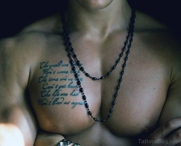Cool Wording Tattoo On Chest