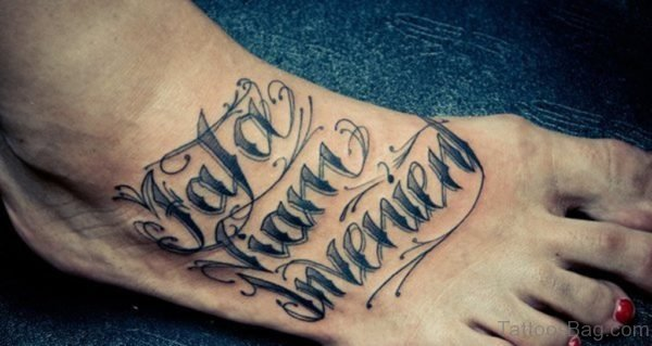 Cool Wording Tattoo On Foot