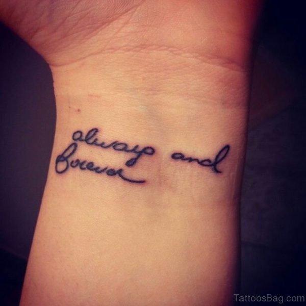 Cute Wording Tattoo On Wrist