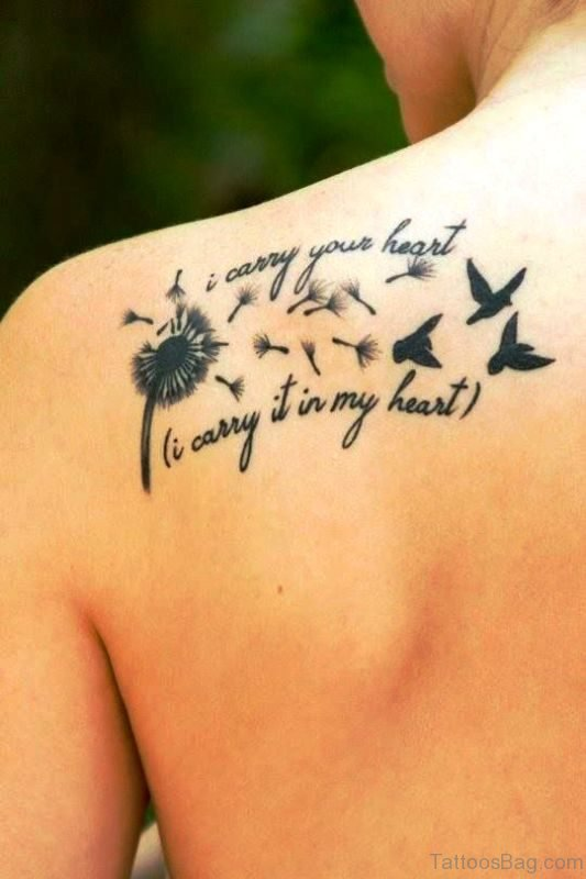 Dandelion Tattoo With Message And Birds
