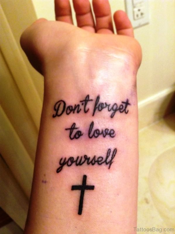 Don't Forget To Love Yourself Wrist Tattoo