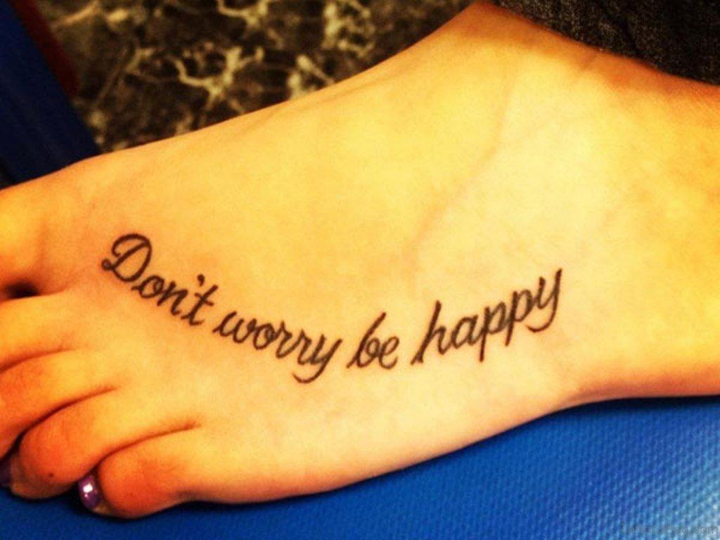 50 Wonderful Wording Tattoos On Foot