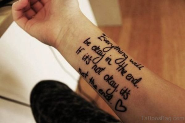 Everyhting Will Be Okay Tattoo On Wrist