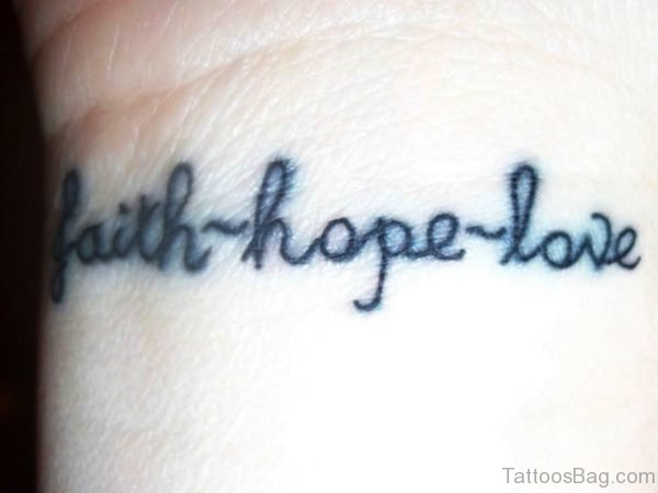 Faith Hope Tattoo On Wrist