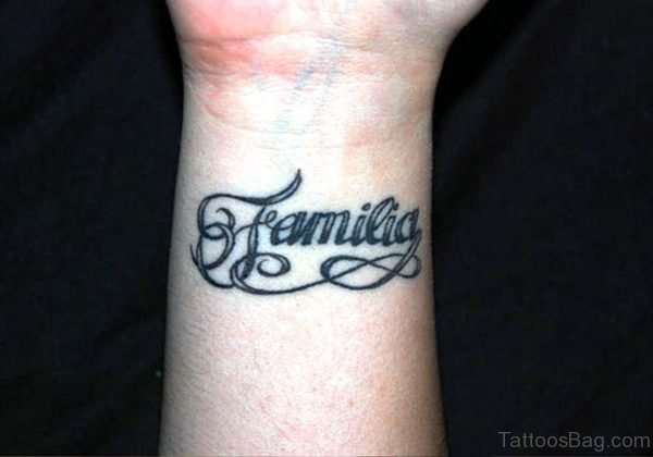 Familia Tattoo On Wrist