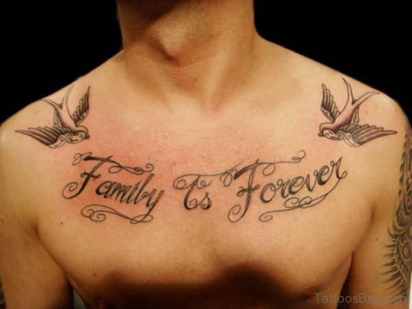 Family Is Forever Tattoo On Chest