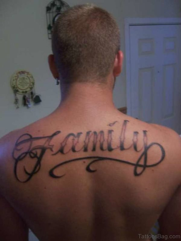 Family Lettering Tattoo On Back