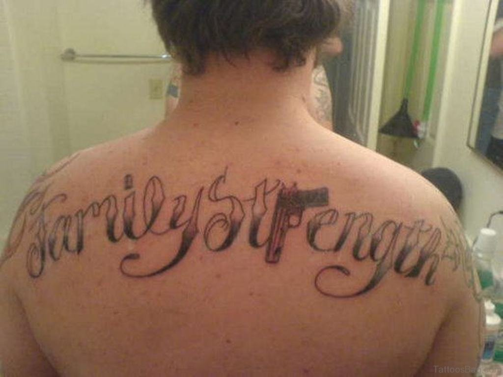 b1b2a53b46fae Family Quote Tattoo On Back. Family Strength