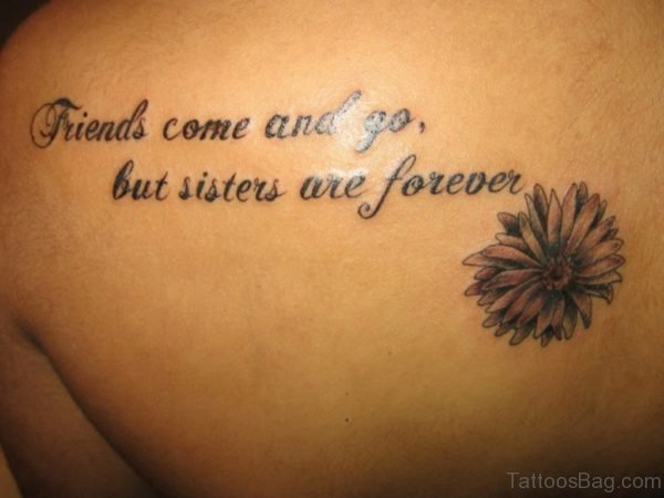 Friends Come And Go Quote Tattoo