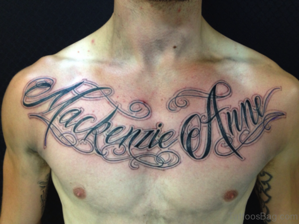 Funky Wording Tattoo On Chest