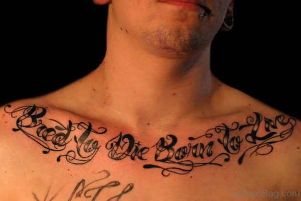 Graceful Wording Tattoo On Chest
