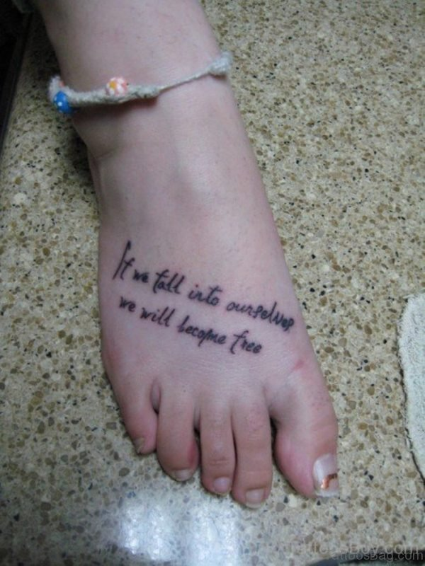 Great Wording Tattoo On Foot