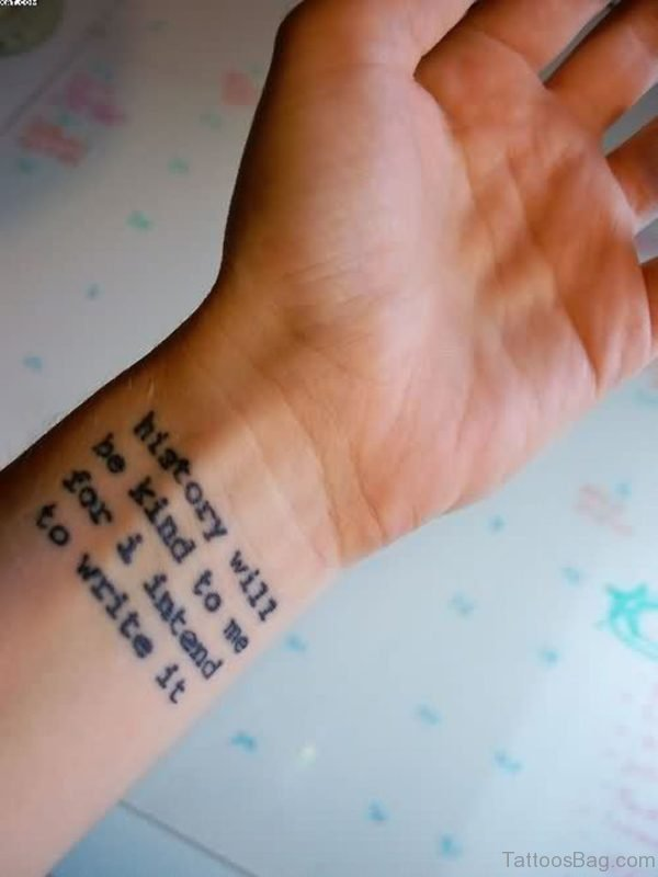 Great Wording Tattoo On Wrist